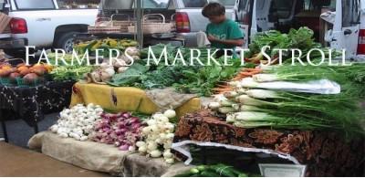 Farmers Market Stroll