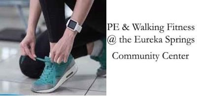 PE & Walking at the Eureka Springs Community Center