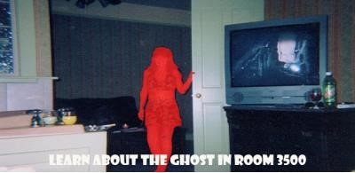 Ghost Hunting-Room 3500